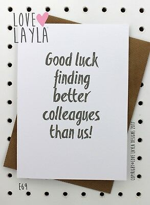 Greetings Card / Love Layla / Funny / Humour / Leaving / Good bye / E69