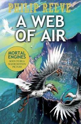 NEW A Web of Air By Philip Reeve Paperback Free Shipping