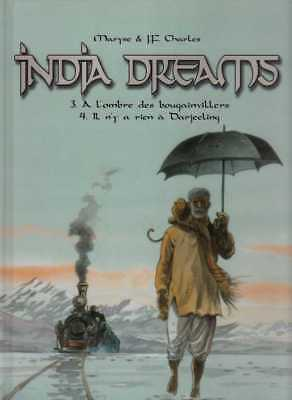 MARYSE & JF CHARLES/..INDIA DREAMS Tome 3 à 4../recueuil B.D. FRANCE LOISIRS
