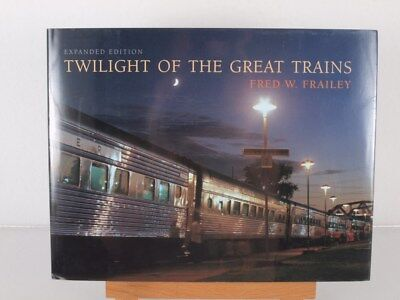 Railroad Book Twilight of The Great Trains Expanded Edition