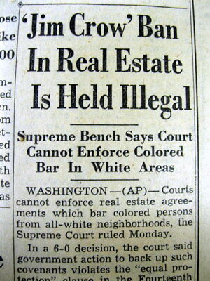 1948 newspaper US SUPREME COURT Rules RACE BASED RESTRICTIVE COVENANTS r ILLEGAL