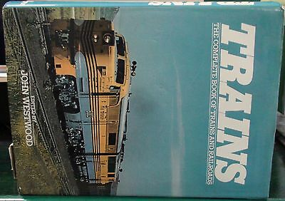 Trains: The Complete Book of Trains and Railroads by John Westwood 1979 Good Con