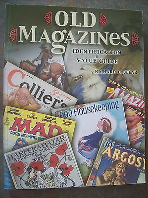 Old Magazines Identification & Value Guide - By Richard Clear 2003 Edition