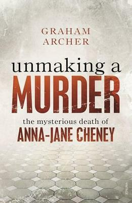 NEW Unmaking a Murder By Graham Archer Paperback Free Shipping