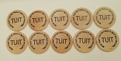 Lot of 10 Round Tuit Token Wood Wooden Nickel NOTHING TUIT BUT TO DO IT