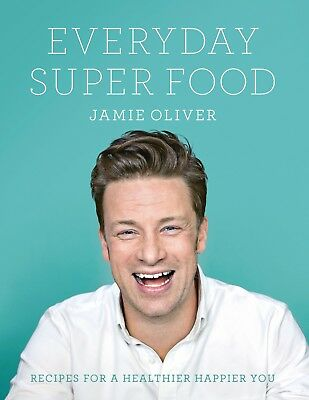 Everyday Super Food by Jamie Oliver   NOTE:  GST and shipping (OZ) INCLUDED!
