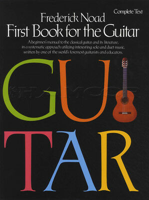 First Book for the Guitar Complete Text Sheet Music Book Classical Frederic Noad