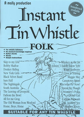 Instant Tin Whistle Folk Learn How to Play Tinwhistle Tunes Sheet Music Book