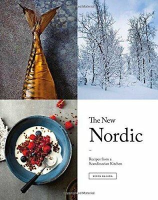 The New Nordic: Recipes from a Scandinavian Kitchen by Bajada, Simon