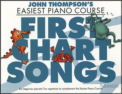 First Chart Songs John Thompson's Easiest Piano Course Very Easy Pop Music Book