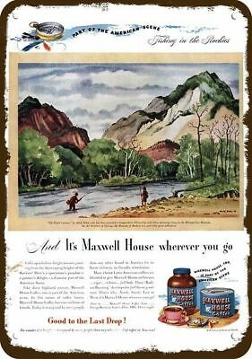 1946 MAXWELL HOUSE COFFEE Vintage Look Replica Metal Sign ADOLF DEHN FISHING ART