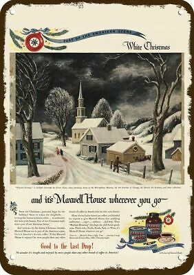 1946 MAXWELL HOUSE COFFEE Vintage Look Metal Sign ERNEST FIENE WHITE CHRISTMAS