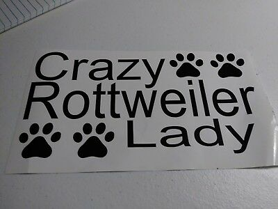 Crazy Rottweiler Lady Decal/Sticker