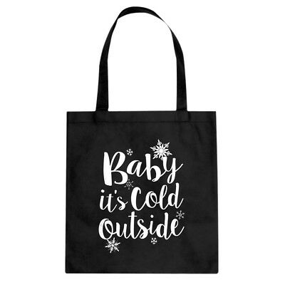 Tote Baby its Cold Outside Cotton Canvas Tote Bag #4301