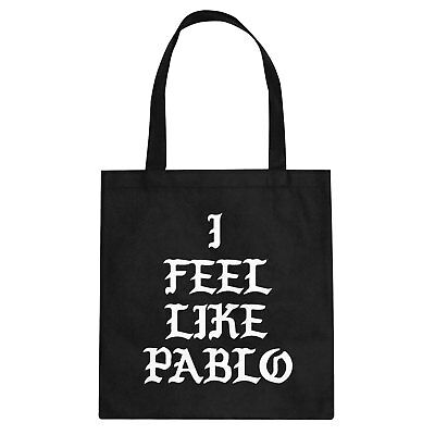 Tote I Feel Like Pablo Cotton Canvas Tote Bag #3060