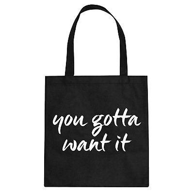 Tote You Gotta Want It! Cotton Canvas Tote Bag #3370