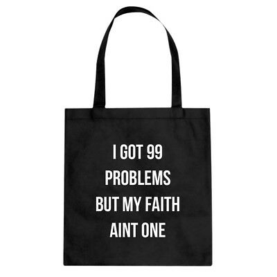 Tote I Got 99 Problems Cotton Canvas Tote Bag #3375