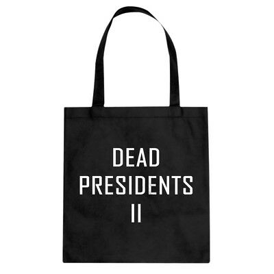 Tote Dead Presidents II Cotton Canvas Tote Bag #3440