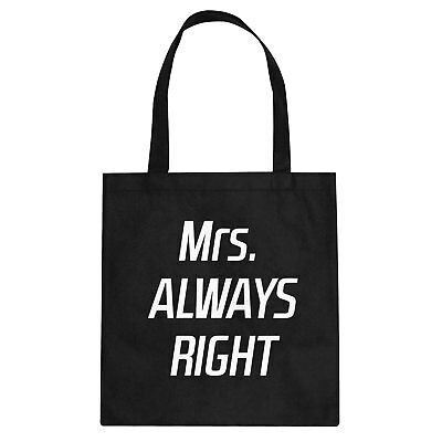 Tote Mrs. Always Right Cotton Canvas Tote Bag #3377