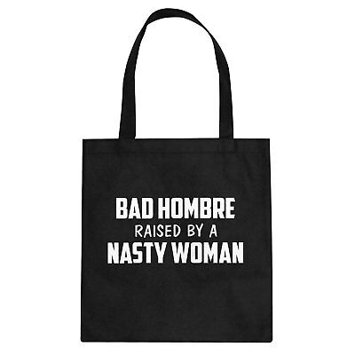 Tote Bad Hombre Raised by a Nasty Woman Cotton Canvas Tote Bag #7009a