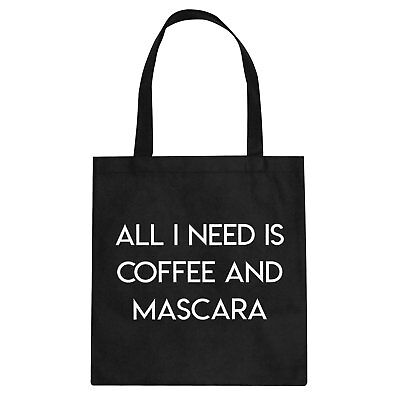 Tote All I need is Coffee and Mascara Cotton Canvas Tote Bag #3391