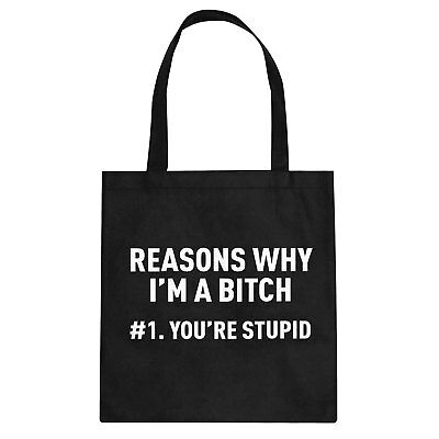 Tote Reasons Why You're Stupid Cotton Canvas Tote Bag #3416