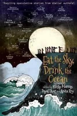 NEW Eat the Sky, Drink the Ocean By Kirsty Murray Paperback Free Shipping