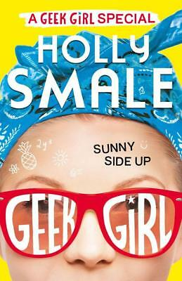 NEW Sunny Side Up By Holly Smale Hardcover Free Shipping