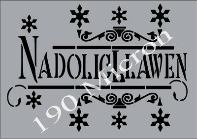 A4 stencil NADOLIG LLAWEN christmas, signs,Shabby Chic,fabric,  paint