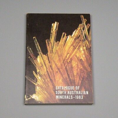 1983 book - Catalogue of South Australian Minerals - Australia mineralogy