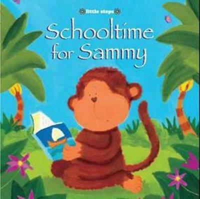 NEW Schooltime For Sammy By The Five Mile Press Paperback Free Shipping