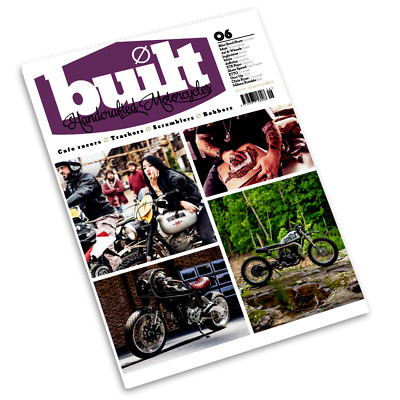 Built  Handcrafted Motorcycles Magazine  Issue 6  (new) 2017