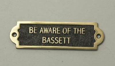 """""""BE AWARE OF THE BASSET HOUND"""" Solid Brass Beware of the Dog Sign"""