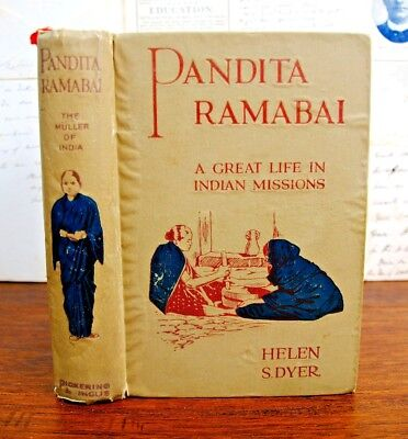 HELEN S DYER A Great Life in Indian Missions PANDITA RAMABAI