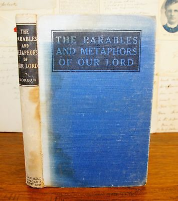1946 G CAMPBELL MORGAN The Parables and Metaphors of Our Lord