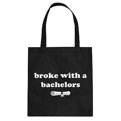 Tote Broke with a Bachelors Cotton Canvas Tote Bag #3459