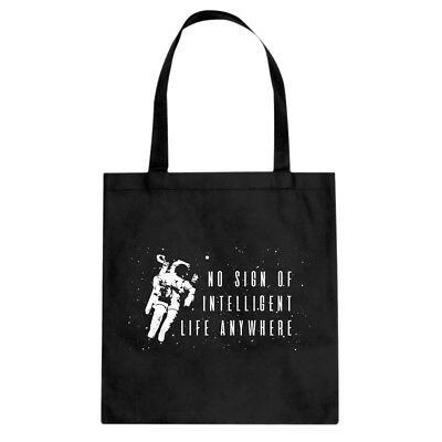 Tote No Sign of Intelligent Life Cotton Canvas Tote Bag #3461