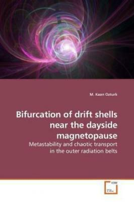 Bifurcation of drift shells near the dayside magnetopause Metastability and 9951