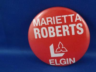 Marietta Roberts Elgin Liberal Party Canada Election Campaign Collector Button