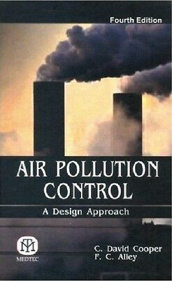 Air Pollution Control: A Design Approach, 4th Edition By Cooper DHL SHIP