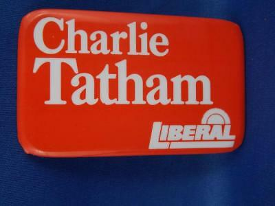 Charlie Tatham Liberal Party Politician Canada Election Campaign Collect Button