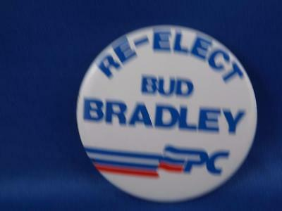 Re Elect Bud Bradley Pc Party Canada Election Campaign Collector Button