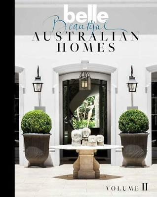 NEW Belle Beautiful Australian Homes Volume II By Belle Hardcover Free Shipping
