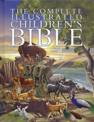 The Complete Illustrated Children's Bible, Hardcover (2014)