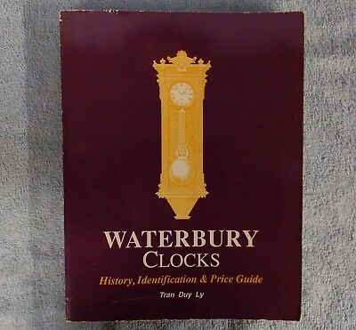 REFERENCE BOOK WATERBURY CLOCKS SOFT COVER by TRANS DUY LY 1989