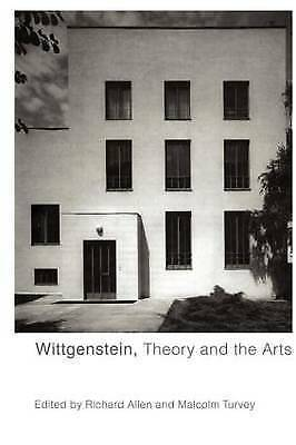 Wittgenstein, Theory and the Arts by Taylor & Francis Ltd (Paperback, 2001)
