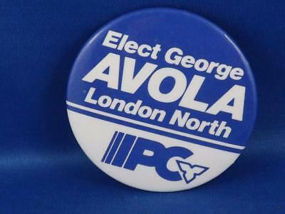 George Avola London North Pc Party Canada Election Campaign Collector Button