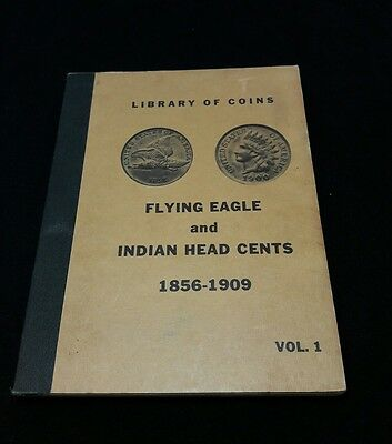 Library of Coins Peace Liberty Flying Eagle & Indian Head Cents Vol 1 1856-1909