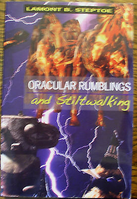 Oracular Rumbling and stilwalking - Signed & Inscribed by Lamont Steptoe 1st Ed