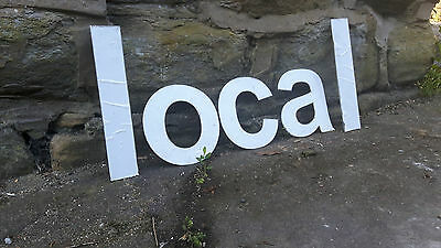 Vintage Retro Reclaimed Salvage Shop Letters Pub Sign Industrial Local L O C A L